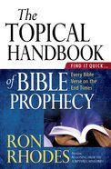 The Topical Handbook of Bible Prophecy eBook
