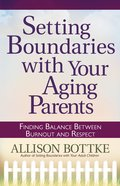 Setting Boundaries With Your Aging Parents eBook