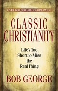Classic Christianity eBook