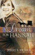 A Dream For Hannah (#01 in Hannah's Heart Series) eBook