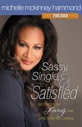 Sassy, Single, and Satisfied eBook