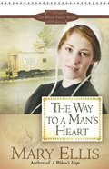 The Way to a Man's Heart (#03 in Miller Family Series) eBook