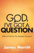 God, I've Got a Question eBook
