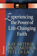 Experiencing the Power of Life-Changing Faith (New Inductive Study Series) eBook