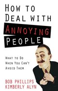How to Deal With Annoying People eBook