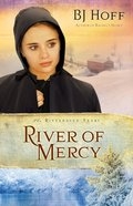 River of Mercy (Previously Gideon's Hope) (#03 in The Riverhaven Years Series) eBook