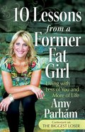 10 Lessons From a Former Fat Girl eBook