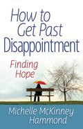 How to Get Past Disappointment eBook