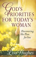 God's Priorities For Today's Woman eBook