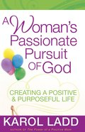 A Woman's Passionate Pursuit of God eBook