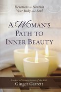 A Woman's Path to Inner Beauty eBook