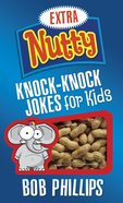 Extra Nutty Knock-Knock Jokes For Kids eBook