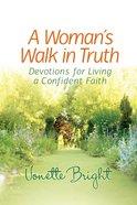 A Woman's Walk in Truth eBook