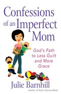 Confessions of An Imperfect Mom eBook