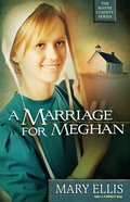 A Marriage For Meghan (#02 in The Wayne County Series) eBook