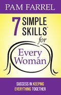 7 Simple Skills? For Every Woman eBook