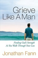 Grieve Like a Man eBook