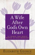 A Wife After God's Own Heart eBook