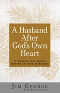 A Husband After God's Own Heart eBook