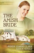 The Amish Bride (#03 in The Women Of Lancaster County Series) eBook