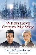 When Love Comes My Way eBook