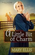 A Little Bit of Charm (#03 in New Beginnings Series) eBook