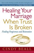 Healing Your Marriage When Trust is Broken eBook
