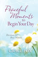 Peaceful Moments to Begin Your Day eBook