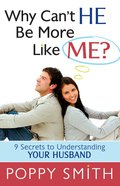 Why Can't He Be More Like Me? eBook