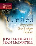 Unshakable Truth Journey: Created (Growth Guide)