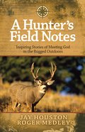 A Hunter's Field Notes eBook