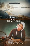 To Love and to Cherish (#01 in The Bliss Creek Amish Series) eBook