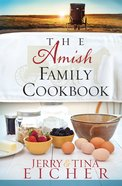 The Amish Family Cookbook eBook