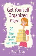 The Get Yourself Organized Project eBook