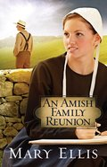 An Amish Family Reunion eBook