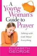 A Young Woman's Guide to Prayer eBook