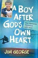 A Boy After God's Own Heart eBook
