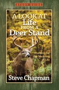 A Look At Life From a Deer Stand (Study Guide) eBook