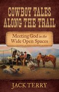 Cowboy Tales Along the Trail eBook
