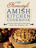 The Homestyle Amish Kitchen Cookbook eBook