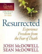 Unshakable Truth Journey: Resurrected (Growth Guide) eBook