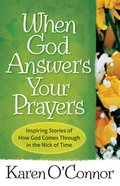When God Answers Your Prayers eBook