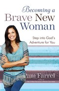 Becoming a Brave New Woman eBook