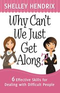 Why Can't We Just Get Along? eBook
