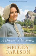A Dream For Tomorrow (#02 in Homeward On The Oregon Trail Series) eBook