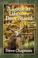 A Look At Life From a Deer Stand eBook