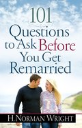 101 Questions to Ask Before You Get Remarried eBook