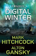 8 Minutes to Digital Winter eBook