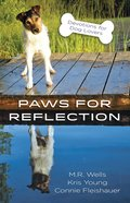 Paws For Reflection eBook