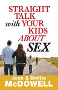 Straight Talk With Your Kids About Sex eBook